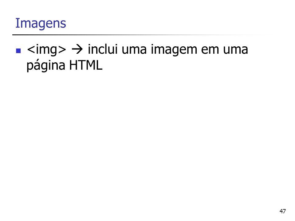 47 Imagens inclui uma imagem em uma página HTML