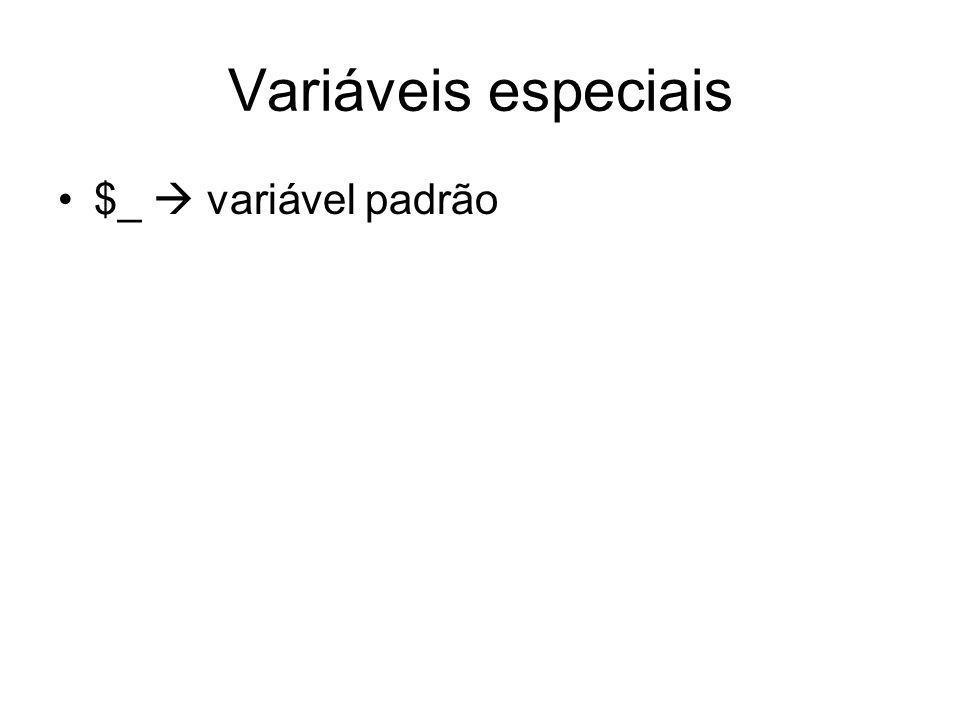 Variáveis especiais $_ variável padrão
