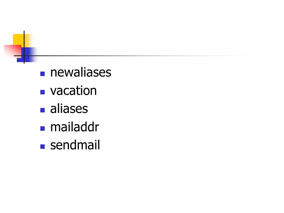 newaliases vacation aliases mailaddr sendmail