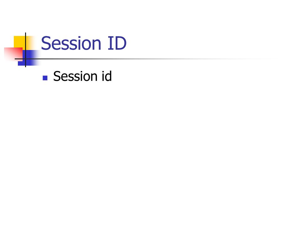 Session ID Session id