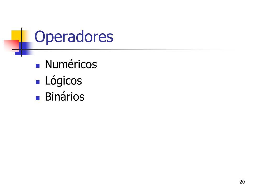 20 Operadores Numéricos Lógicos Binários