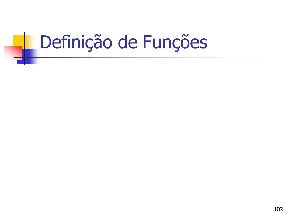 103 Definição de Funções