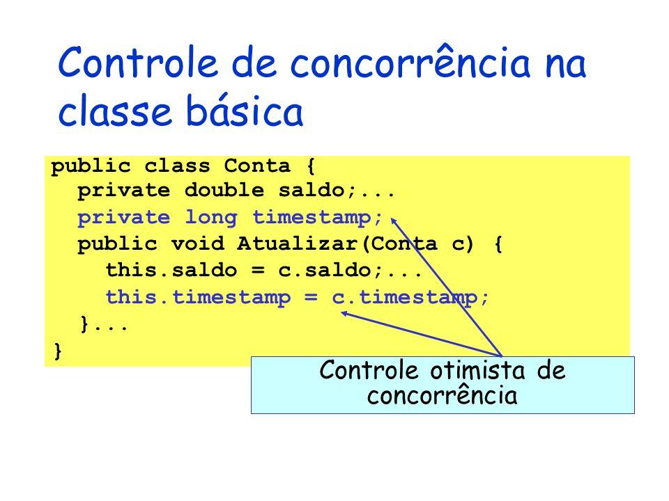 Controle de concorrência na classe básica public class Conta { private double saldo;... private long timestamp; public void Atualizar(Conta c) { this.