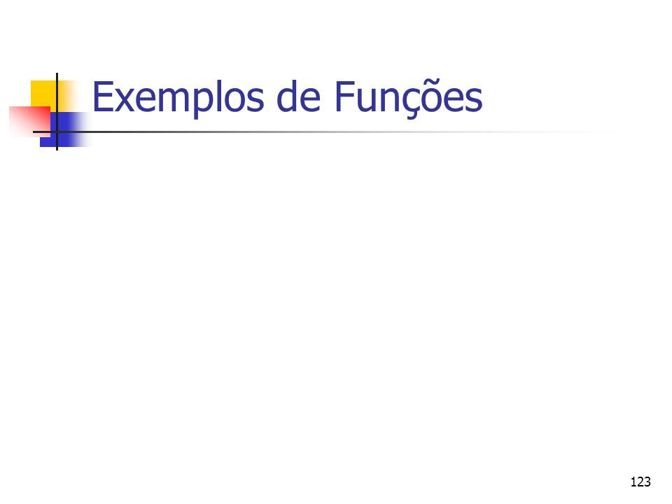 123 Exemplos de Funções