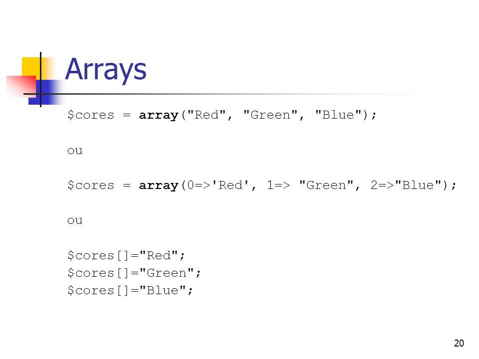 20 Arrays $cores = array(