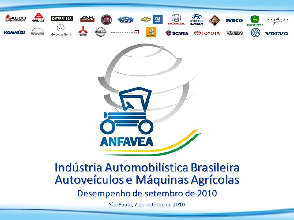 São Paulo, 7 de outubro de 2010 Indústria Automobilística Brasileira Autoveículos e Máquinas Agrícolas Desempenho de setembro de 2010