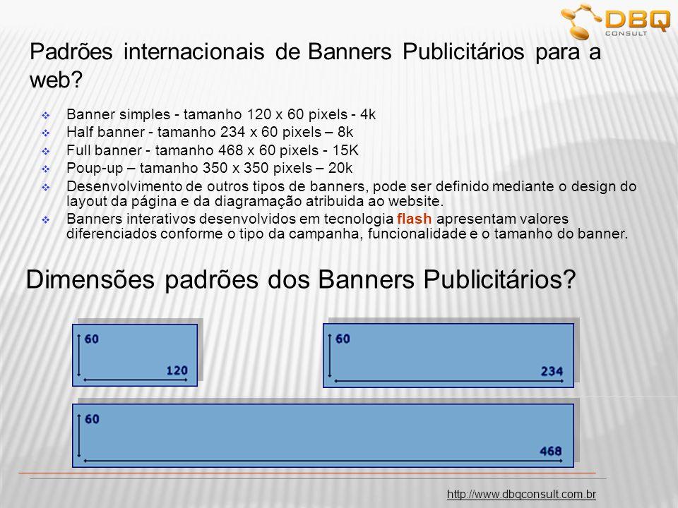 http://www.dbqconsult.com.br Banners Publicitários – Ex.: Investimentos x retorno.
