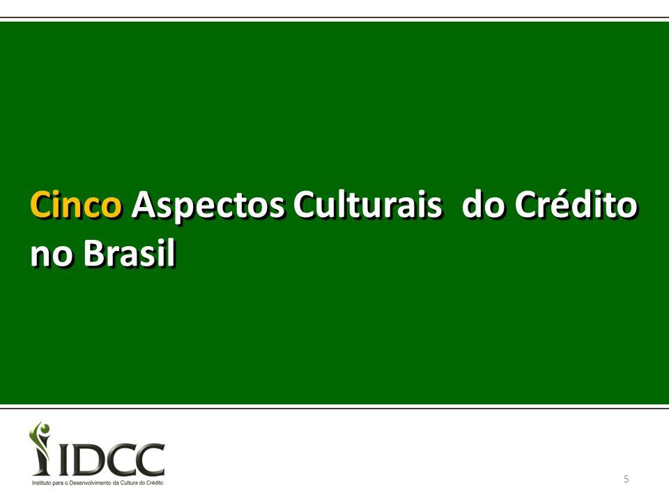 Cinco Aspectos Culturais do Crédito no Brasil 5