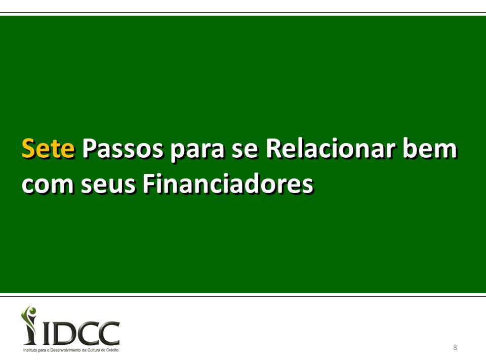 Sete Passos para se Relacionar bem com seus Financiadores 8