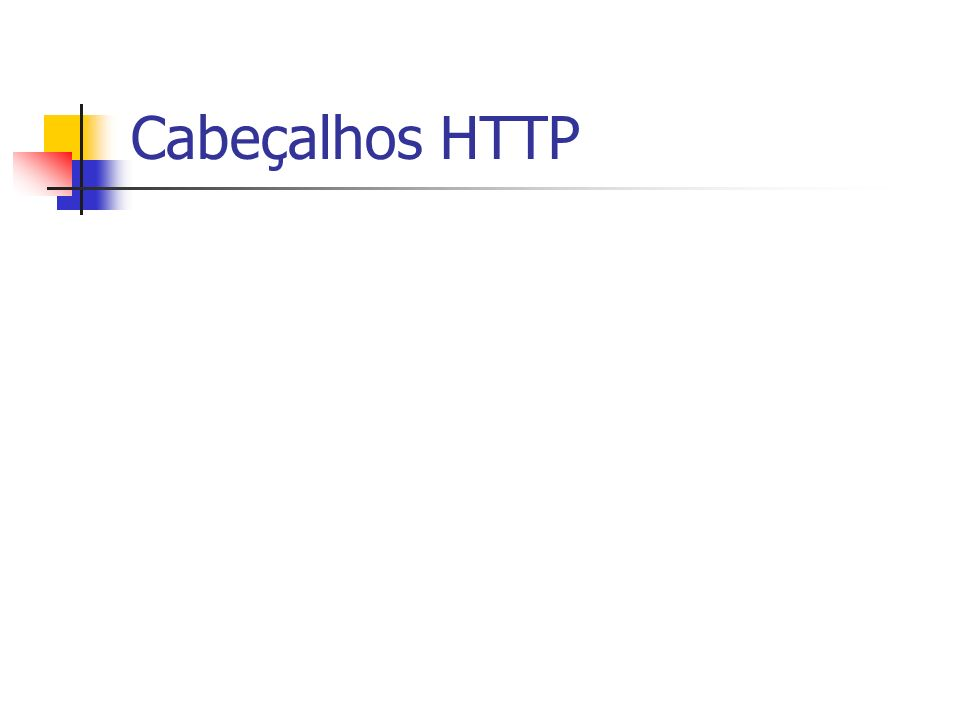 Cabeçalhos HTTP