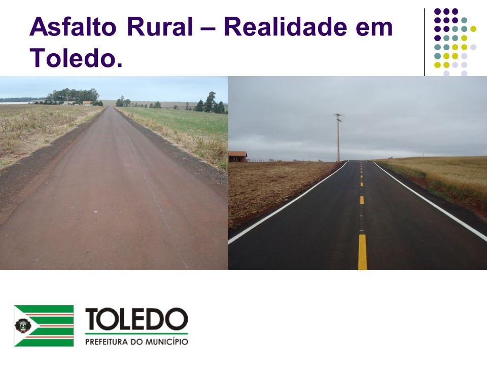 Asfalto Rural – Realidade em Toledo.