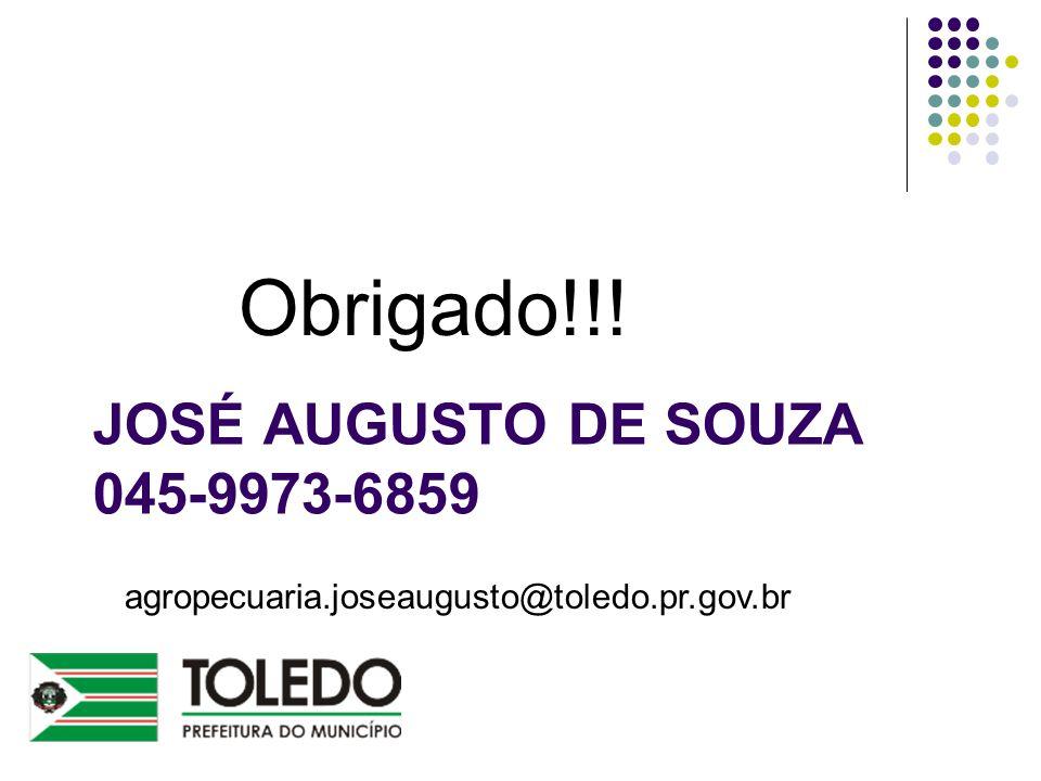 JOSÉ AUGUSTO DE SOUZA 045-9973-6859 Obrigado!!! agropecuaria.joseaugusto@toledo.pr.gov.br