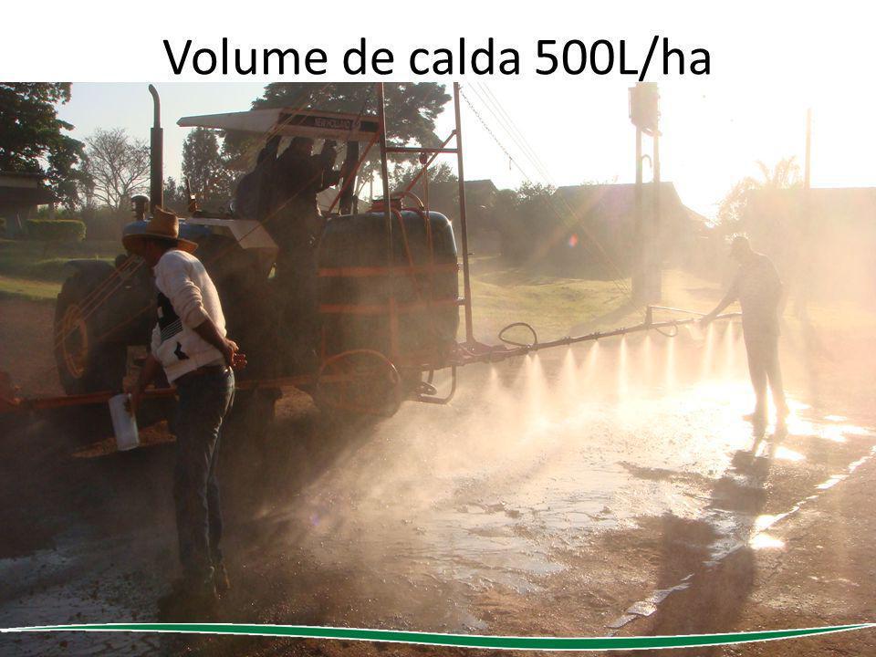 Volume de calda 500L/ha