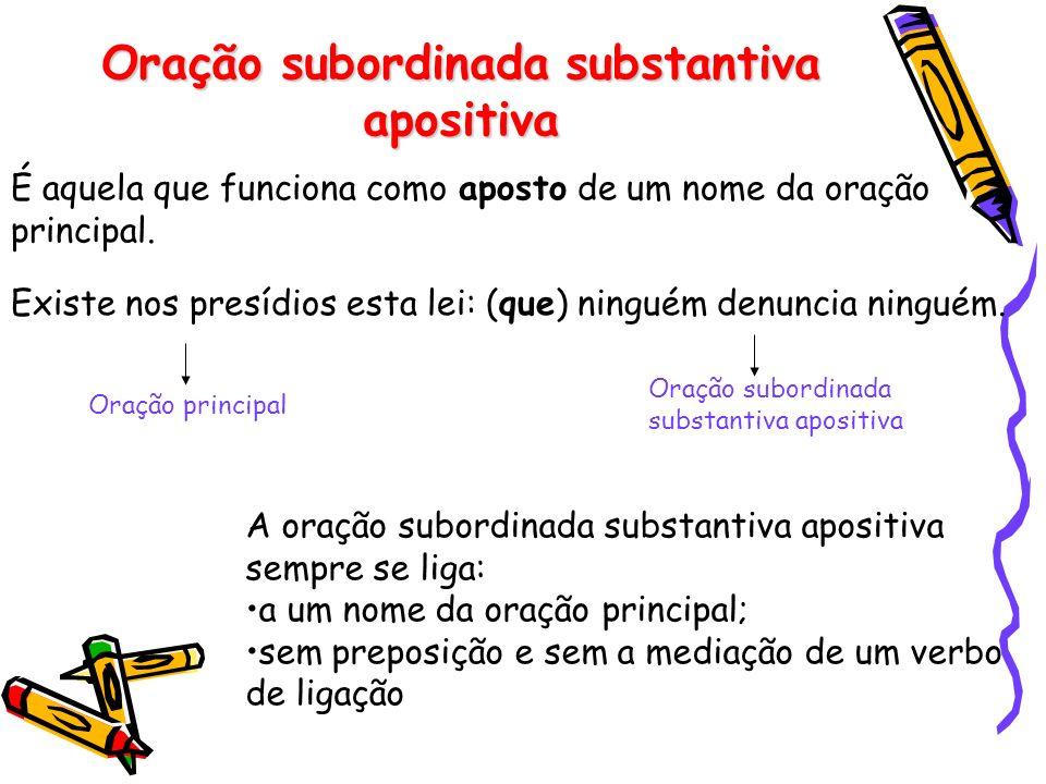 Diferença entre objetiva indireta e completiva nominal Apesar de muita semelhança no plano formal, a substantiva completiva nominal não se confunde co