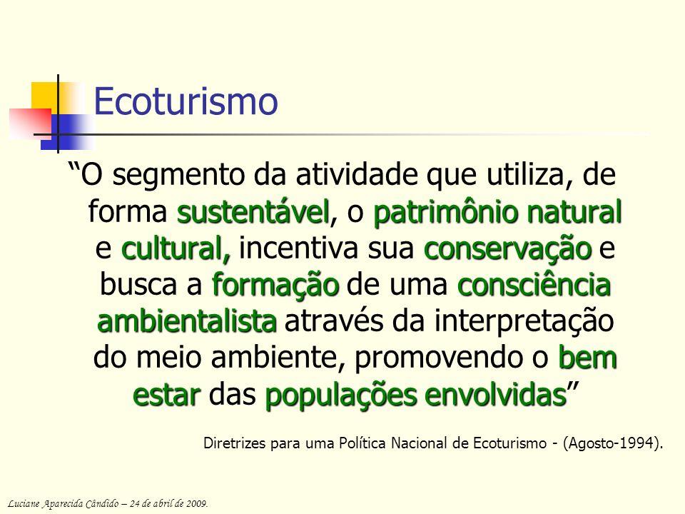 O Ecoturismo fundamenta-se em dois princípios básicos: não comprometidos os recursos naturais/culturais das áreas visitadas não poderão ser comprometidos; devem envolvidas as populações vizinhas a estas áreas devem ser envolvidas e beneficiadas pelo Ecoturismo.