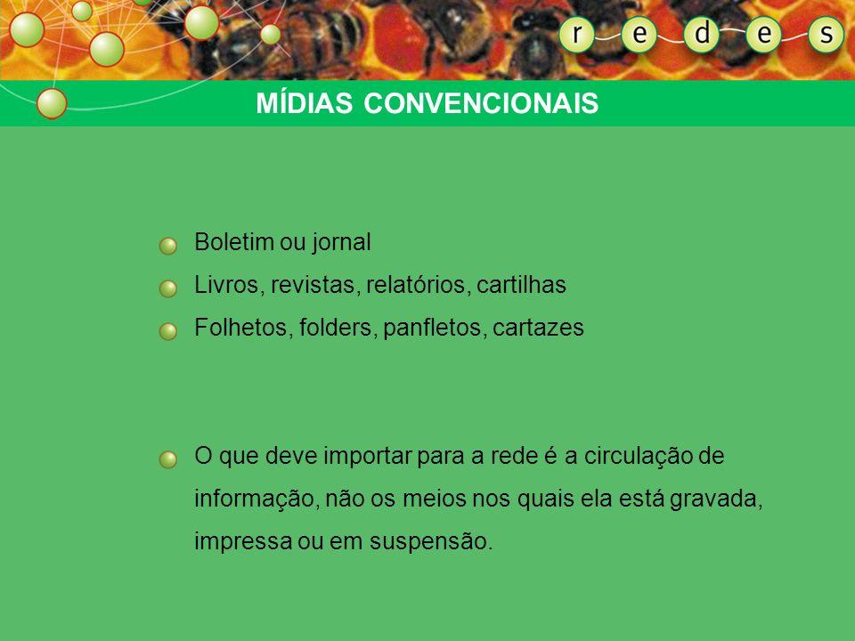 WEB SITES Funções: Base de dados Veículo de notícias Ambiente eletrônico de conversação: salas de Bate-papo, ciberfóruns Referência para contatos