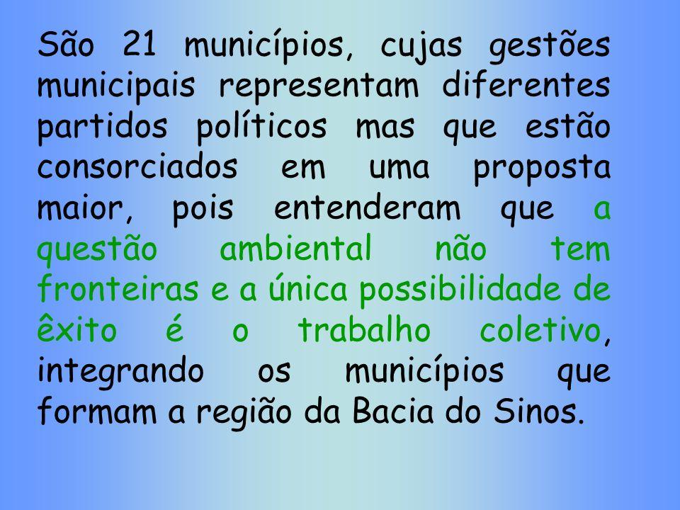 São 21 municípios, cujas gestões municipais representam diferentes partidos políticos mas que estão consorciados em uma proposta maior, pois entendera
