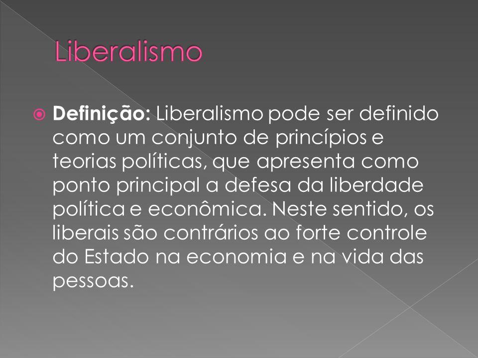 Definição: Liberalismo pode ser definido como um conjunto de princípios e teorias políticas, que apresenta como ponto principal a defesa da liberdade