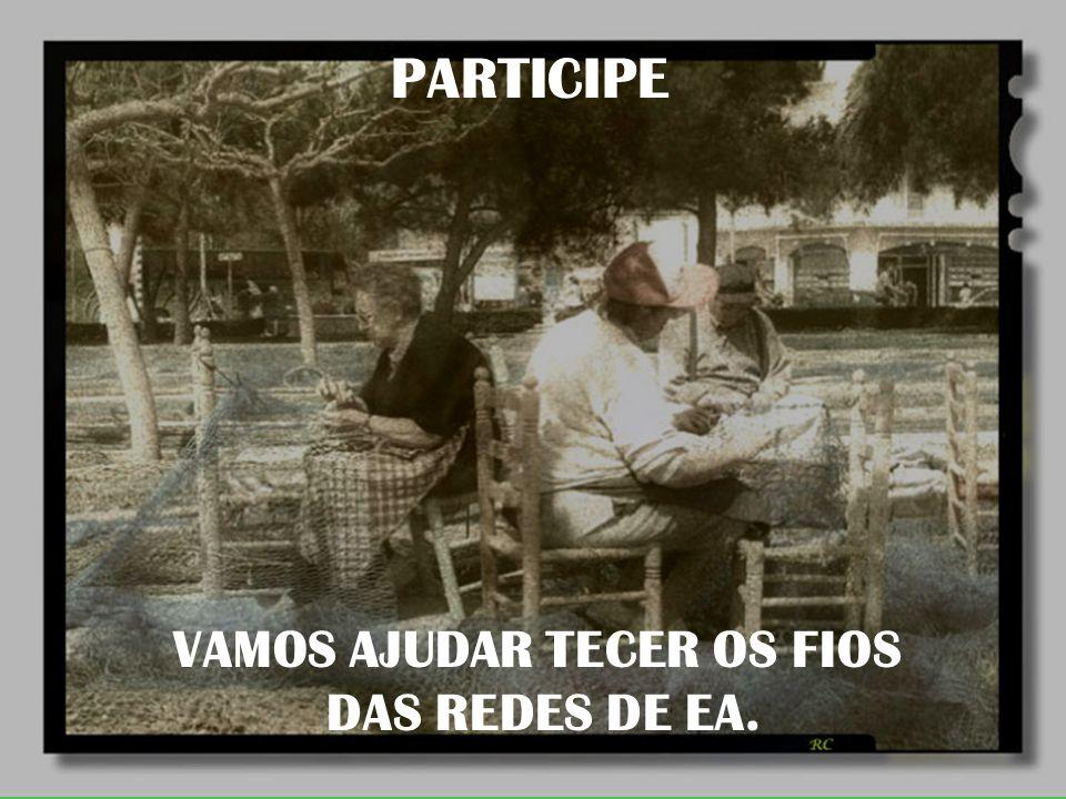 VAMOS AJUDAR TECER OS FIOS DAS REDES DE EA. PARTICIPE