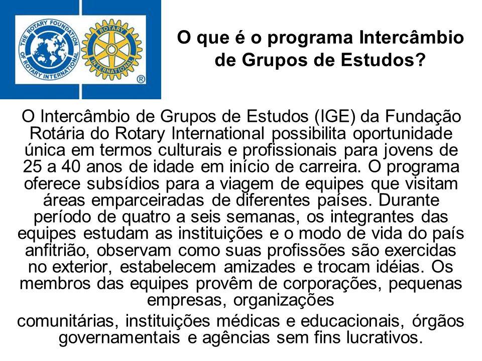 O que é o programa Intercâmbio de Grupos de Estudos? O Intercâmbio de Grupos de Estudos (IGE) da Fundação Rotária do Rotary International possibilita
