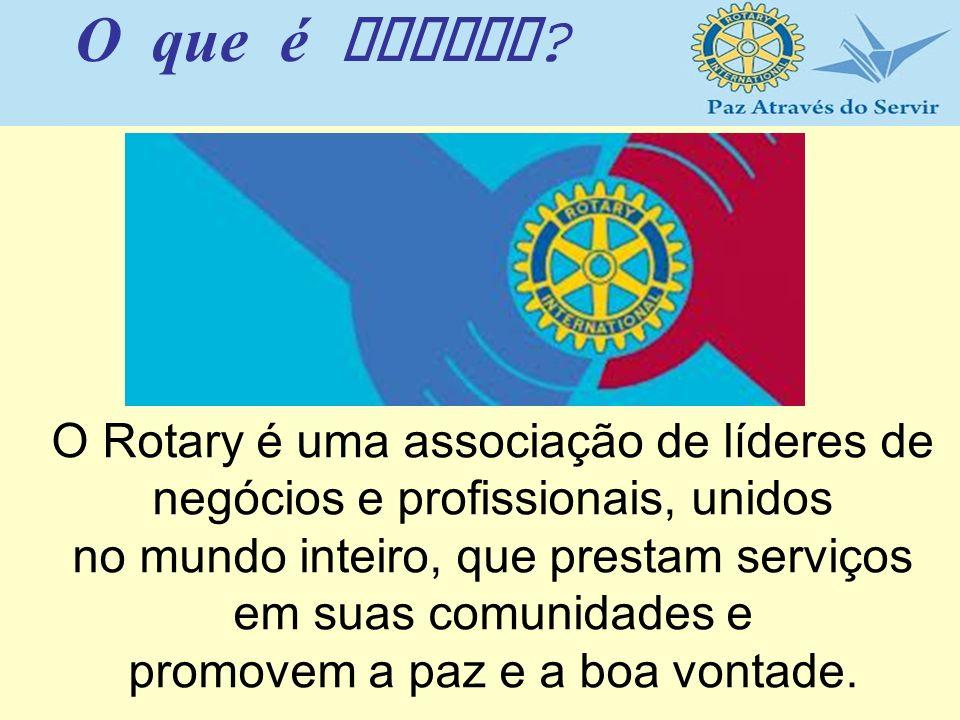 O Rotary é uma associação de líderes de negócios e profissionais, unidos no mundo inteiro, que prestam serviços em suas comunidades e promovem a paz e