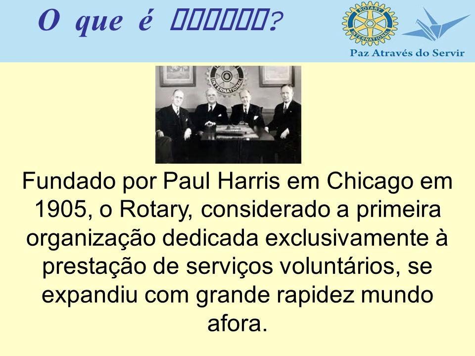Fundado por Paul Harris em Chicago em 1905, o Rotary, considerado a primeira organização dedicada exclusivamente à prestação de serviços voluntários,