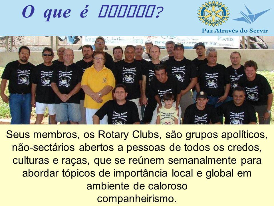 Seus membros, os Rotary Clubs, são grupos apolíticos, não-sectários abertos a pessoas de todos os credos, culturas e raças, que se reúnem semanalmente