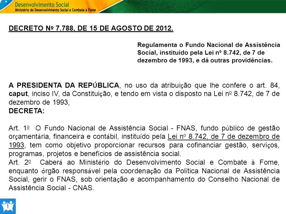 Prestação de Contas - PORTARIA/MDS Nº 625/2010 Art.