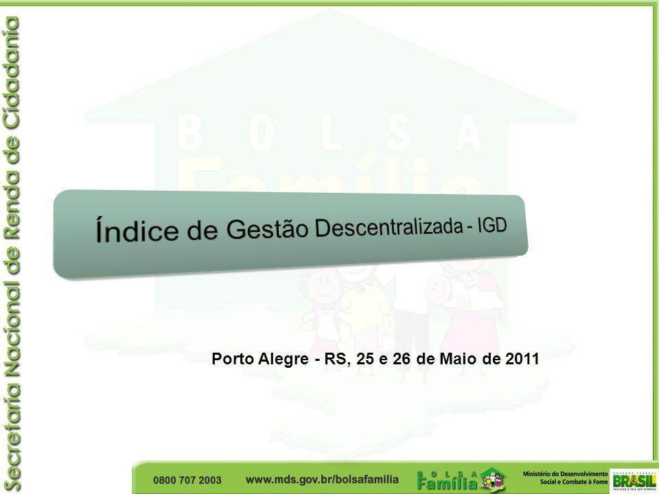 Porto Alegre - RS, 25 e 26 de Maio de 2011