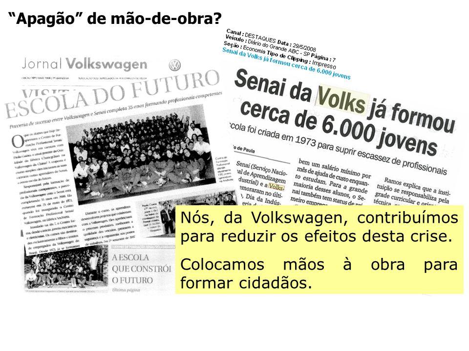 Apagão de mão-de-obra? Nós, da Volkswagen, contribuímos para reduzir os efeitos desta crise. Colocamos mãos à obra para formar cidadãos.