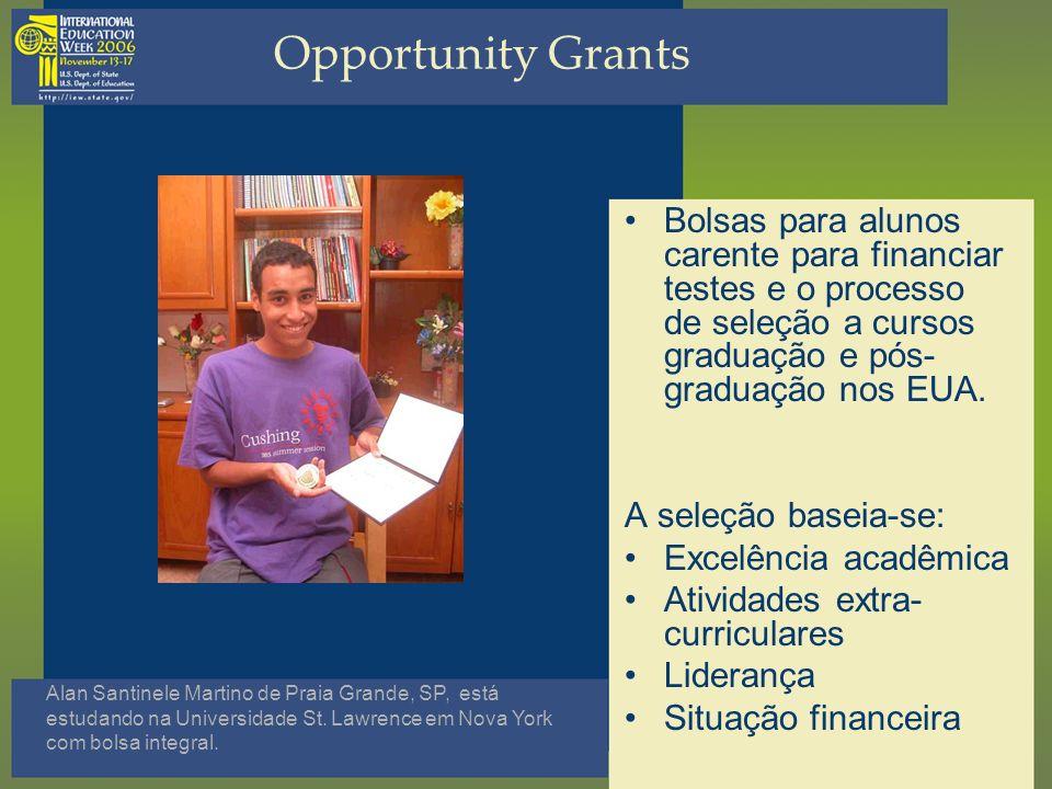Opportunity Grants Bolsas para alunos carente para financiar testes e o processo de seleção a cursos graduação e pós- graduação nos EUA. A seleção bas