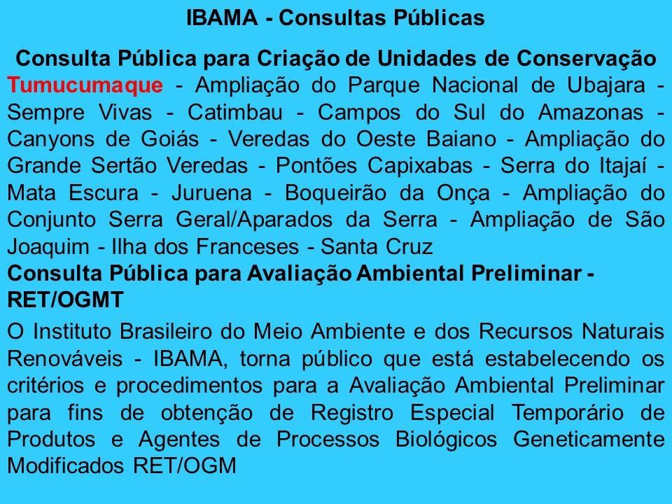 IBAMA - Consultas Públicas Consulta Pública para Criação de Unidades de Conservação Tumucumaque - Ampliação do Parque Nacional de Ubajara - Sempre Viv