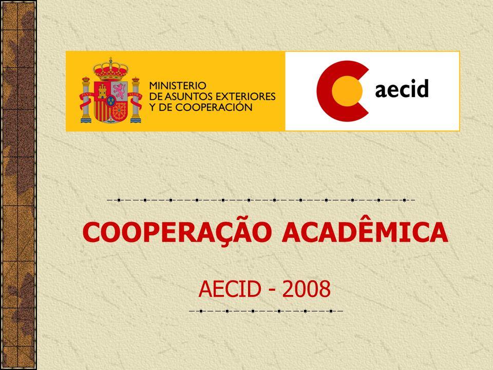 Mais informações: www.becasmae.es BOLSAS MAEC-AECID