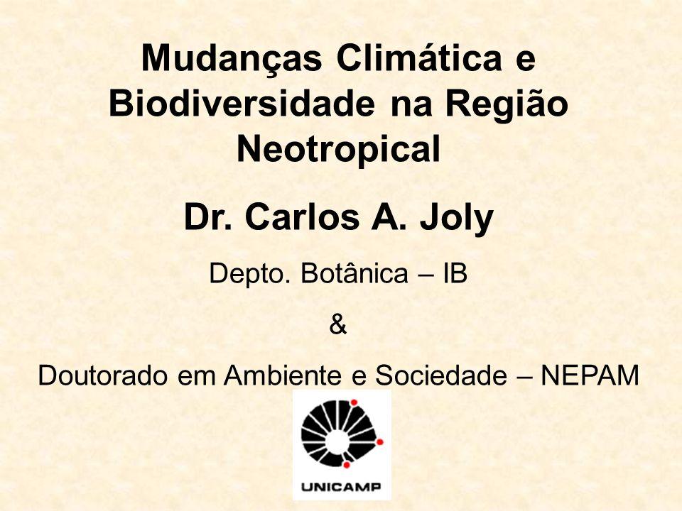 Mudanças Climática e Biodiversidade na Região Neotropical Dr.