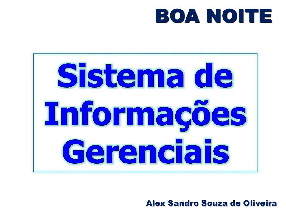 BOA NOITE Alex Sandro Souza de Oliveira