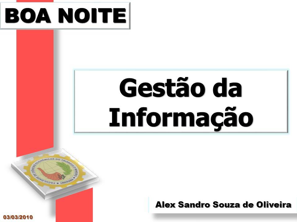 Alex Sandro Souza de Oliveira BOA NOITE 03/03/2010