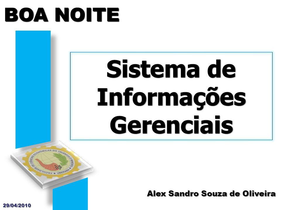 Alex Sandro Souza de Oliveira BOA NOITE 29/04/2010