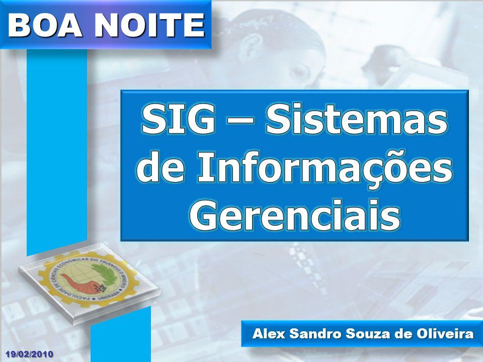 Alex Sandro Souza de Oliveira BOA NOITE 19/02/2010