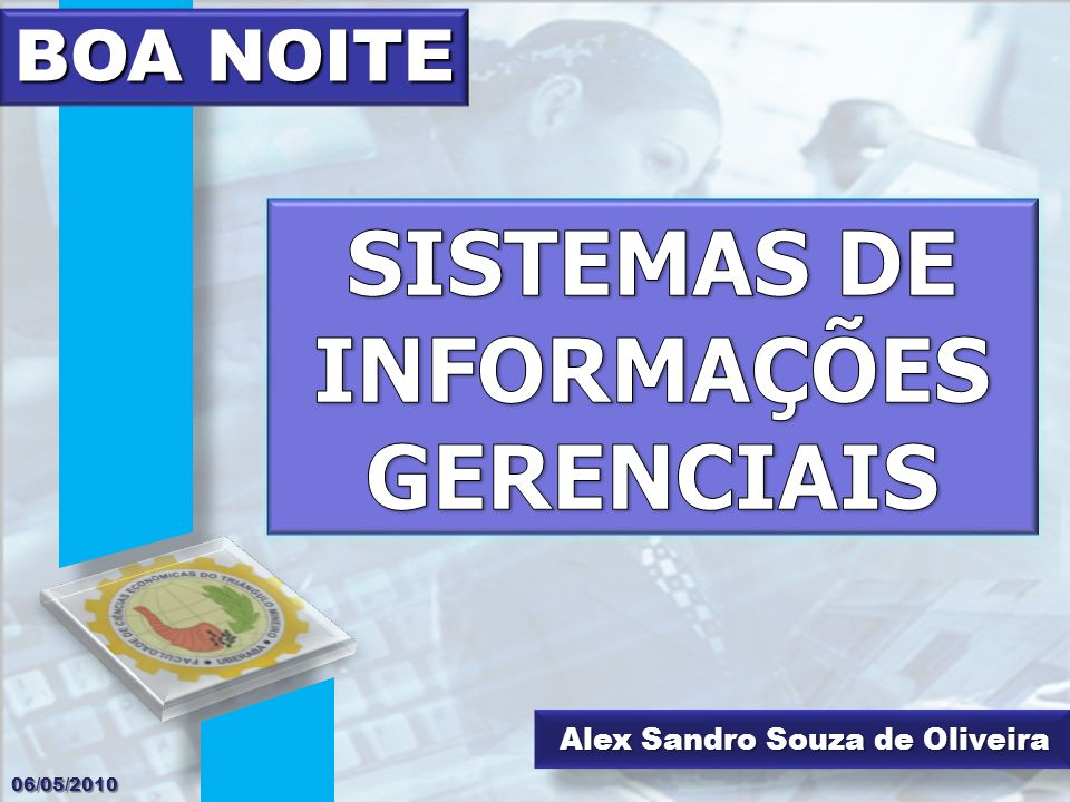 Alex Sandro Souza de Oliveira BOA NOITE 06/05/2010