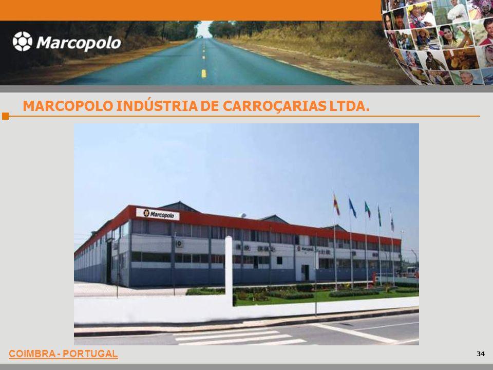 COIMBRA - PORTUGAL MARCOPOLO INDÚSTRIA DE CARROÇARIAS LTDA. 34