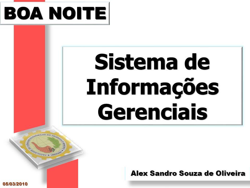 Alex Sandro Souza de Oliveira BOA NOITE 05/03/2010