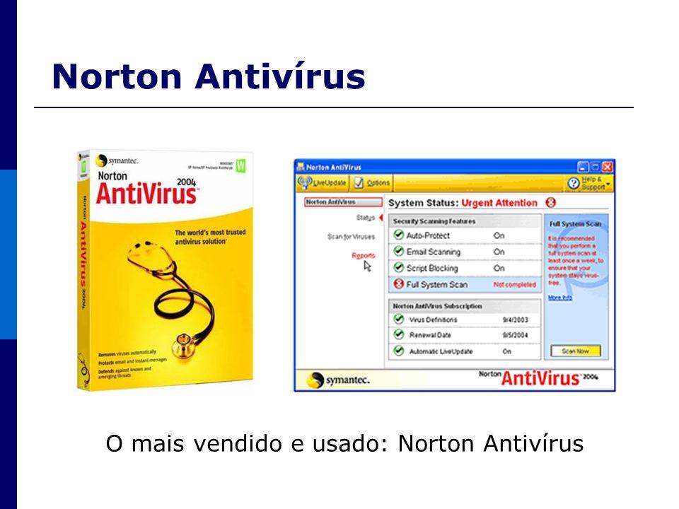 Norton Antivírus O mais vendido e usado: Norton Antivírus