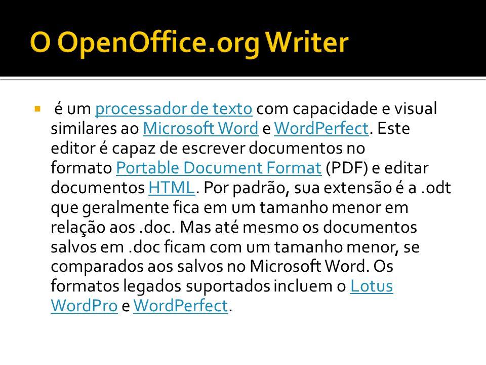 é um processador de texto com capacidade e visual similares ao Microsoft Word e WordPerfect. Este editor é capaz de escrever documentos no formato Por