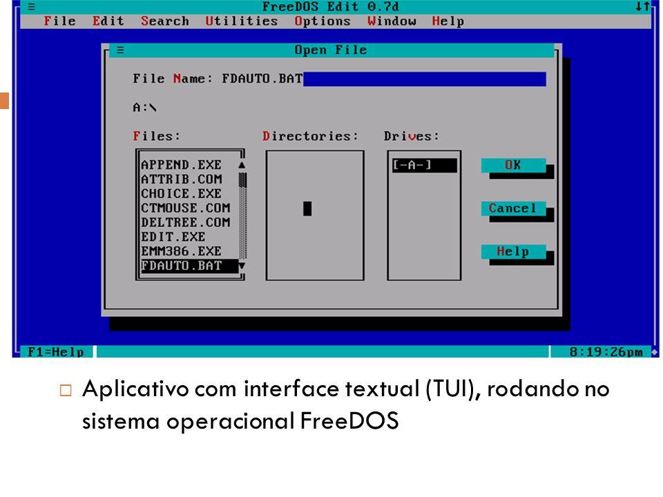 Aplicativo com interface textual (TUI), rodando no sistema operacional FreeDOS