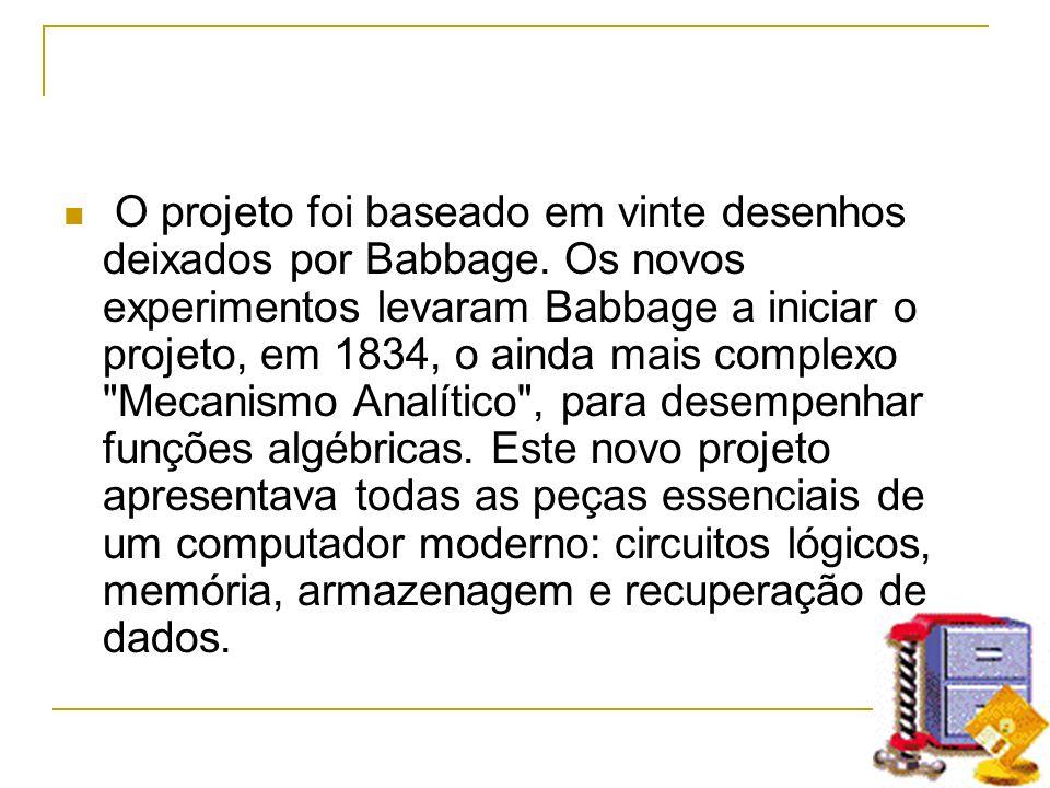 O projeto foi baseado em vinte desenhos deixados por Babbage. Os novos experimentos levaram Babbage a iniciar o projeto, em 1834, o ainda mais complex
