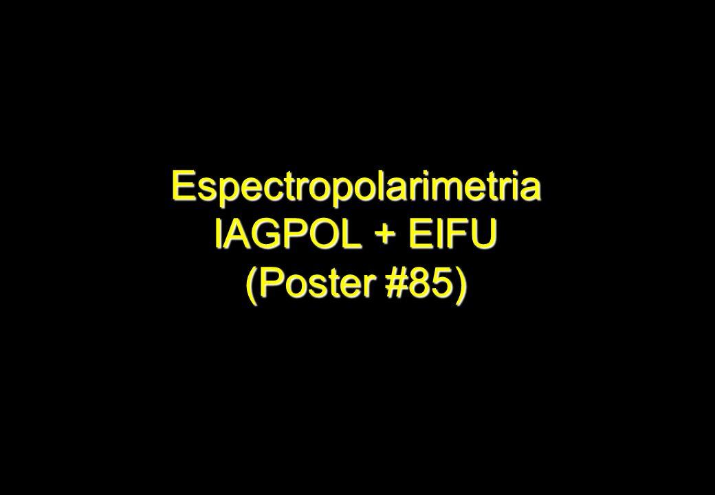 Espectropolarimetria IAGPOL + EIFU (Poster #85)