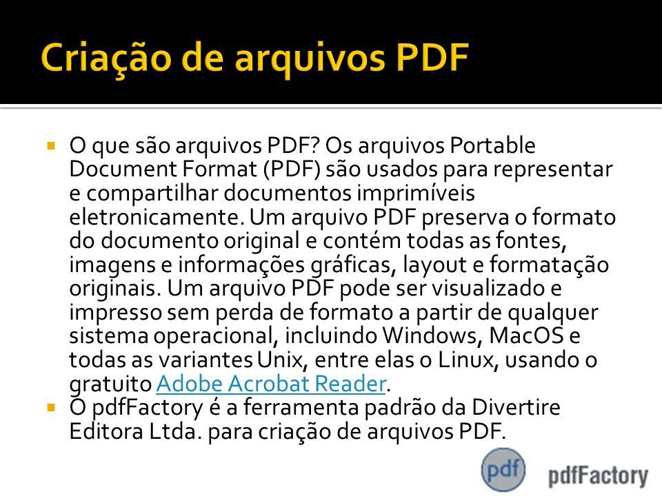 O que são arquivos PDF? Os arquivos Portable Document Format (PDF) são usados para representar e compartilhar documentos imprimíveis eletronicamente.