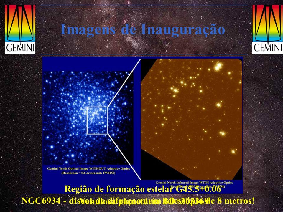 Nebulosa planetária BD+303369 Imagens de Inauguração Região de formação estelar G45.5+0.06 NGC6934 - discos de difraçao num telescópio de 8 metros!