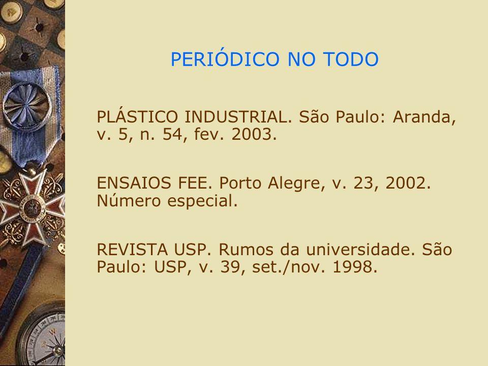 PERIÓDICO NO TODO PLÁSTICO INDUSTRIAL. São Paulo: Aranda, v.