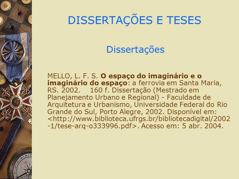 DISSERTAÇÕES E TESES Dissertações MELLO, L. F. S.